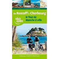 Editions Ouest-France Tour De Manche (Roscoff - Cherbourg) Fietsgids