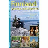Edition Elch Finnland: Saimaa Und Karellen