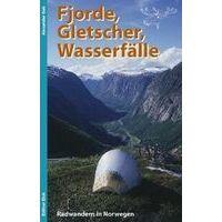 Edition Elch Fjorde Gletscher Wasserfalle Radwandern In Norwegen