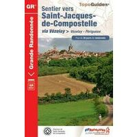 FF Randonnee Wandelgids 6542 Sentier St-Jacques Vezelay-Perigueux