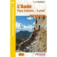 FF Randonnee Wandelgids Aude, Pays Cathare A Pied