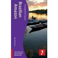 Footprint Handbook Focus Brazilian Amazon