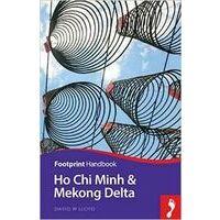 Footprint Handbook Focus Ho Chi Minh City & South Vietnam