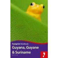 Footprint Handbook Guyana, Guyane & Suriname
