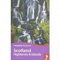 Footprint Handbook Scotland Highlands & Islands