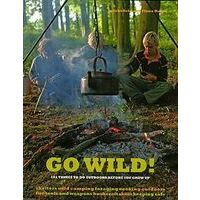 Frances Lincoln Go Wild! - 101 Things To Do Outdoors Before You Grow Up