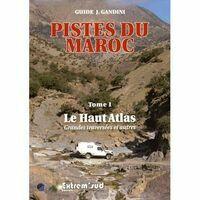 Editions Extrem Sud Gids 4x4 Marokko Pistes Du Maroc 1 Haut Atlas