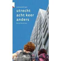 Gegarandeerd Onregelmatig Wandelgids Utrecht Acht Keer Anders