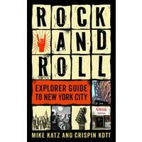 Globe Pequot Rock And Roll Explorer Guide To New York City