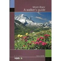 Guide Vamos Mont-Blanc A Walker's Guide