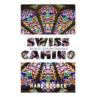 Hans Beumer Wandelgids Swiss Camino Volume III Southwest