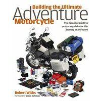 Haynes Building The Ultimate Adventure Motorcycle