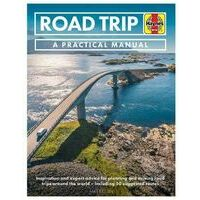Haynes Road Trip - A Practical Manual