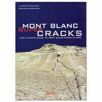 Idee Verticali Edizioni Mont Blanc Supercracks