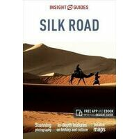 Insight Guides The Silk Road - Reisgids Zijderoute