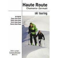 JM Editions Ski Touring Haute Route Chamonix-Zermatt