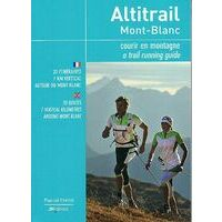 JM Editions Trailrungids Alitrail Mont-Blanc