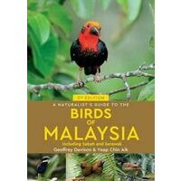 John Beaufoy A Naturalist's Guide To The Birds Of Malaysia