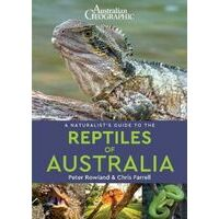 John Beaufoy A Naturalist's Guide To The Reptiles Of Australia