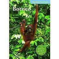 John Beaufoy Borneo Blue Skies Travel Guide