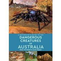 John Beaufoy Guide To Dangerous Creatures Of Australia
