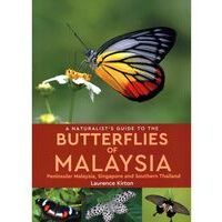 John Beaufoy Naturalist's Guide To The Butterflies Of Malaysia