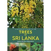 John Beaufoy Naturalist's Guide To The Trees Of Sri Lanka