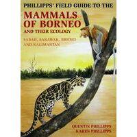 John Beaufoy Phillipps Field Guide To The Mammals Of Borneo