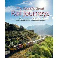 John Beaufoy The World's Great Railway Journeys