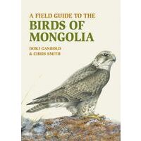 John Beaufoy Vogelgids A Field Guide To The Birds Of Mongolia
