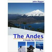 John Biggar Andes: A Guide For Climbers