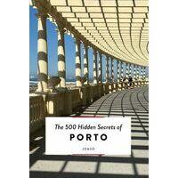 Jonglez 500 Hidden Secrets Of Porto