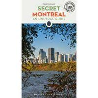 Jonglez Secret Montreal - An Unusual Guide