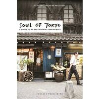 Jonglez Soul Of Tokyo: A Guide Of 30 Exceptional Experienc