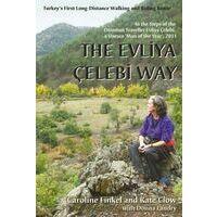Kate Clow The Evliya Celebi Way (Turkije)