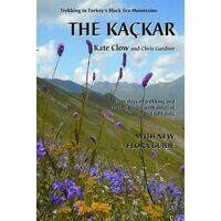 Kate Clow The Kackar: Trekking In Turkey