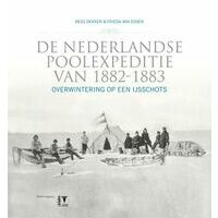KNNV Uitgeverij De Nederlandse Poolexpeditie Van 1882-1883