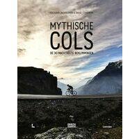 Lannoo Mythische Cols - De 30 Machtigste Beklimmingen