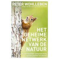 Lev Het Geheime Netwerk Van De Natuur - Peter Wohlleben