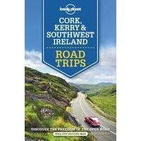 Lonely Planet Cork, Kerry & Southwest Ireland Roadtrips