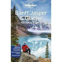 Lonely Planet Reisgids Banff, Jasper & Glacier National Parks
