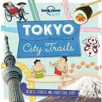 Lonely Planet Tokyo - City Trails
