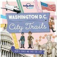 Lonely Planet Washington DC - City Trails