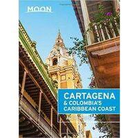 Moon Books Cartagena & Colombia's Caribbean Coast