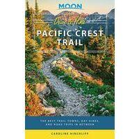 Moon Books Reisgids Drive & Hike The Pacific Crest Trail