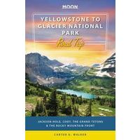 Moon Books Reisgids Yellowstone To Glacier Nat.park Road Trip
