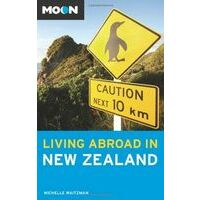 Moon Books Living Abroad In New Zealand