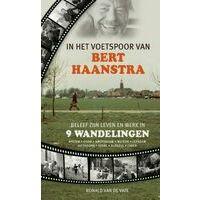 Nabij In Het Voetspoor Van Bert Haanstra