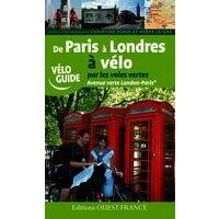 Editions Ouest-France Paris A Londres Par Les Voies Vertes Fietsgids