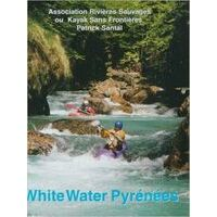 Patrick Santal Whitewater Pyrenees